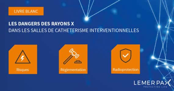 Dangers rayons X cathlab